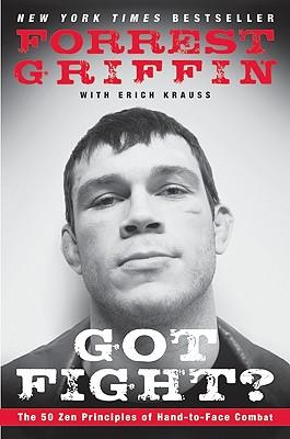 Got Fight? By Griffin, Forrest/ Krauss, Erich
