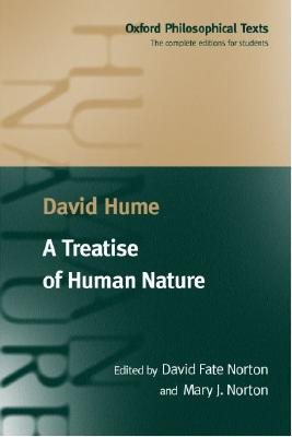 A Treatise of Human Nature By Hume, David/ Norton, David Fate (EDT)/ Norton, Mary J. (EDT)/ Norton, David Fate/ Norton, Mary J.