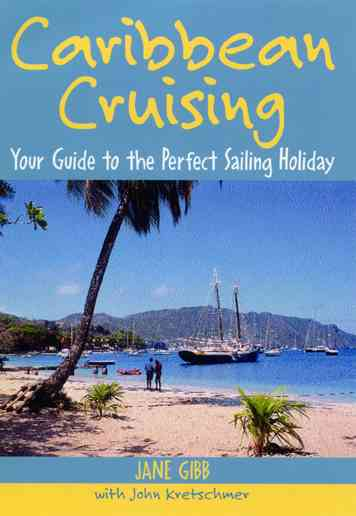 Caribbean Cruising By Gibb, Jane/ Kretschmer, John (INT)